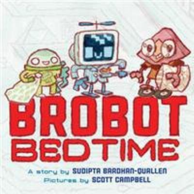 Brobot Bedtime (Inbunden, 2017)