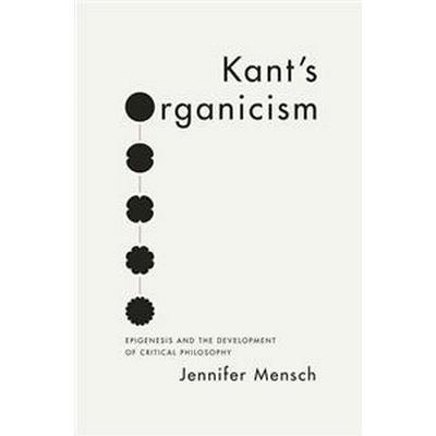 Kant's Organicism (Pocket, 2015)