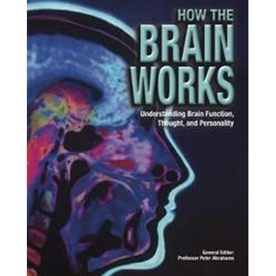 How the Brain Works (Inbunden, 2017)