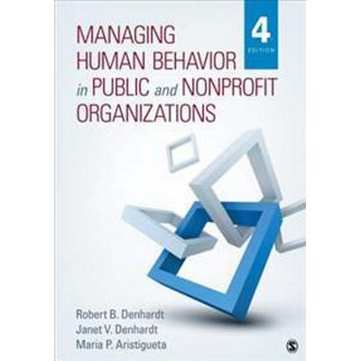 Managing Human Behavior in Public and Nonprofit Organizations (Pocket, 2015)