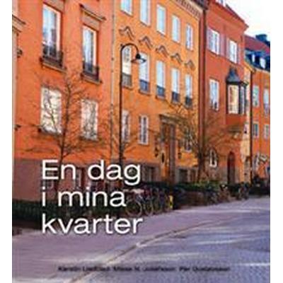 En dag i mina kvarter (Häftad, 2008)
