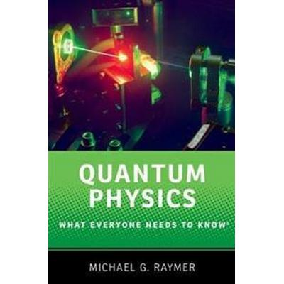Quantum Physics: What Everyone Needs to Know(r) (Häftad, 2017)