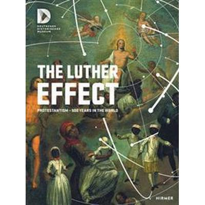 The Luther Effect (Inbunden, 2017)