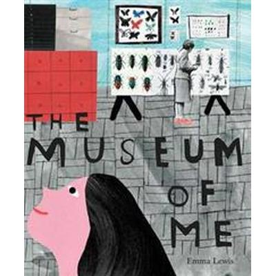 The Museum of Me (Inbunden, 2016)