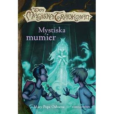 Den magiska trädkojan 3 - Mystiska mumier (E-bok, 2016)
