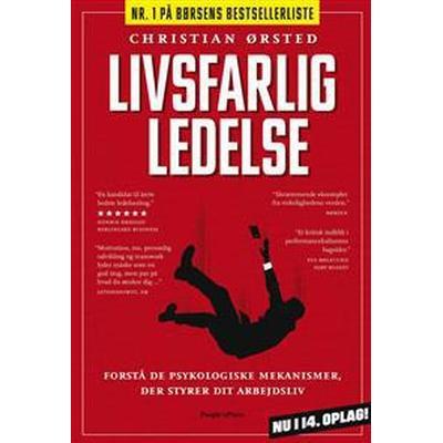 Livsfarlig ledelse (Inbunden, 2013)