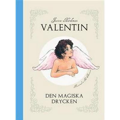 Valentin: den magiska drycken (HalvKlotband, 2012)