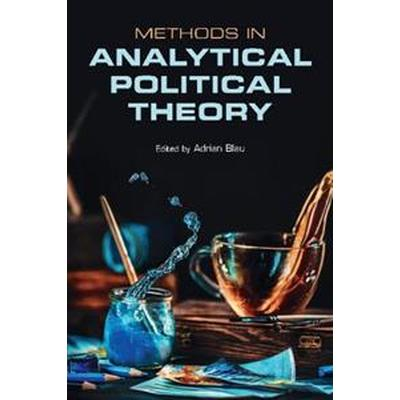 Methods in Analytical Political Theory (Pocket, 2017)