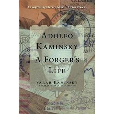 Adolfo Kaminsky: A Forger's Life (Häftad, 2016)