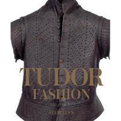 Tudor Fashion (Inbunden, 2017)