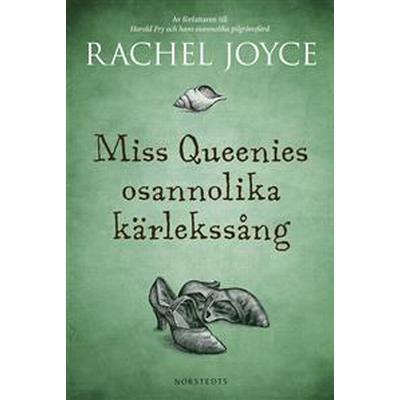 Miss Queenies osannolika kärlekssång (E-bok, 2016)