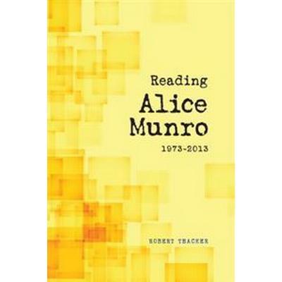 Reading Alice Munro 1973-2013 (Pocket, 2016)