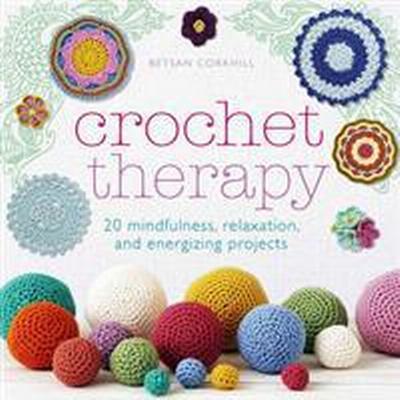 Crochet Therapy (Häftad, 2016)
