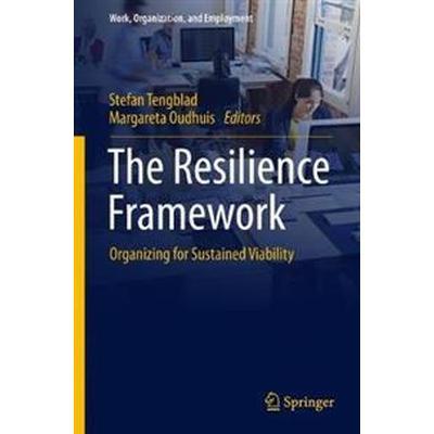 The Resilience Framework (Inbunden, 2017)