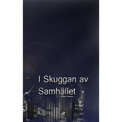 I Skuggan AV Samhallet (, 2016)