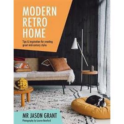 Modern Retro Home (Inbunden, 2017)