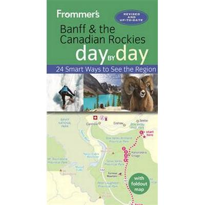 Frommer's Banff and the Canadian Rockies Day by Day (Pocket, 2016)