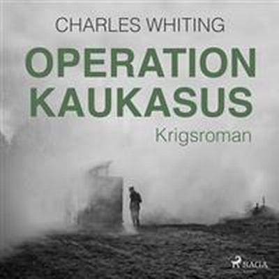Operation Kaukasus (Ljudbok nedladdning, 2017)
