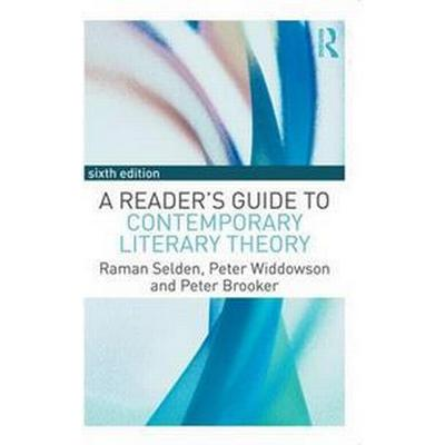 A Reader's Guide to Contemporary Literary Theory (Pocket, 2016)