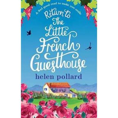 Return to the Little French Guesthouse (Häftad, 2016)