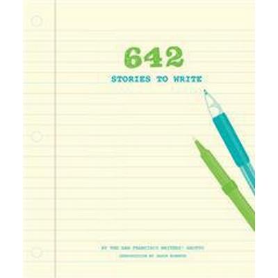 642 Stories to Write (Inbunden, 2016)