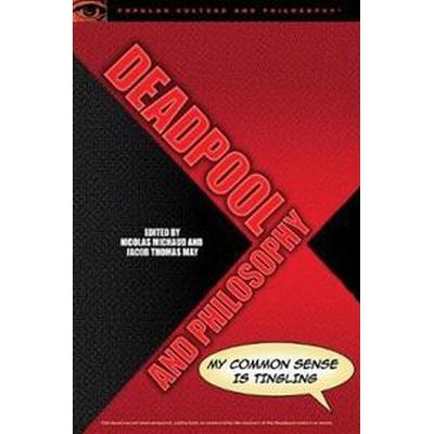 Deadpool and Philosophy (Pocket, 2017)