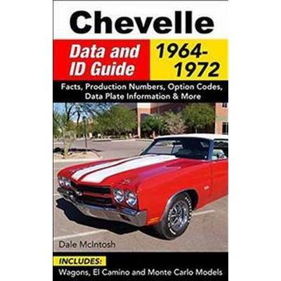 Chevelle Data and Id Guide: 1964-1972 (Häftad, 2016)