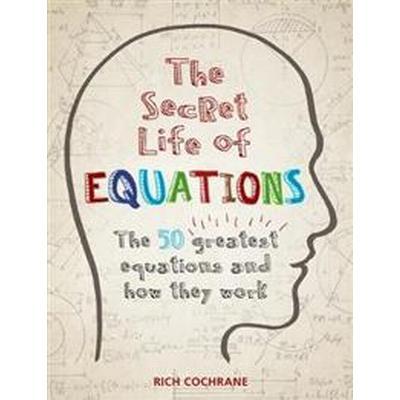 Secret Life of Equations (Häftad, 2016)