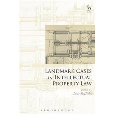 Landmark Cases in Intellectual Property Law (Inbunden, 2017)
