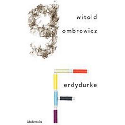 Ferdydurke (E-bok, 2016)