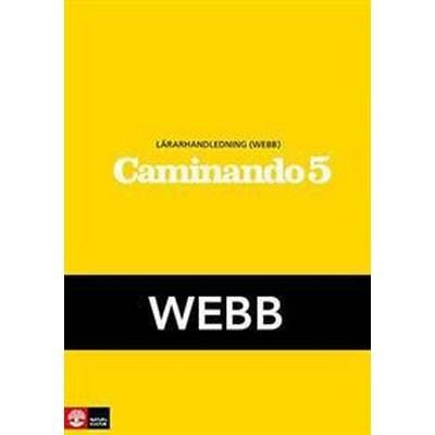Caminando 5 Lärarhandledning Webb (Övrigt format, 2013)