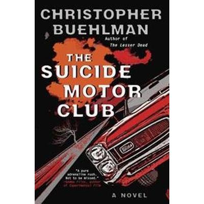 The Suicide Motor Club (Inbunden, 2016)