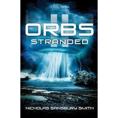 Orbs II: Stranded: A Science Fiction Thriller (Häftad, 2016)
