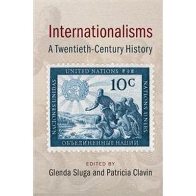 Internationalisms (Inbunden, 2017)