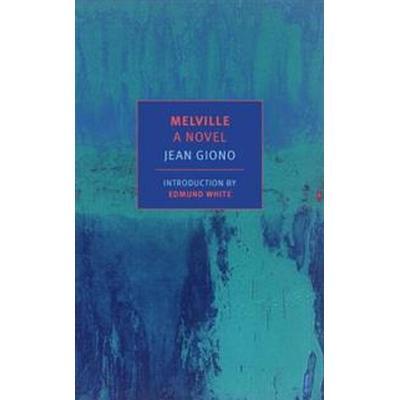 Melville: A Novel (Häftad, 2017)