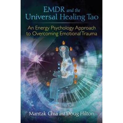 EMDR and the Universal Healing Tao (Pocket, 2016)