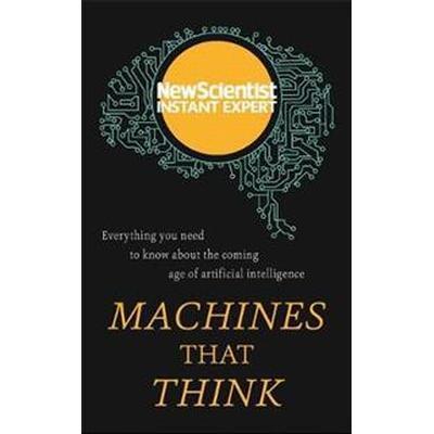 Machines that Think (Häftad, 2017)