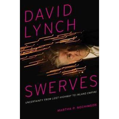 David Lynch Swerves (Pocket, 2014)