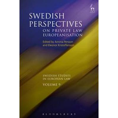 Swedish Perspectives on Private Law Europeanisation (Inbunden, 2017)