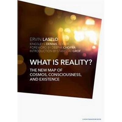 What Is Reality? (Inbunden, 2016)