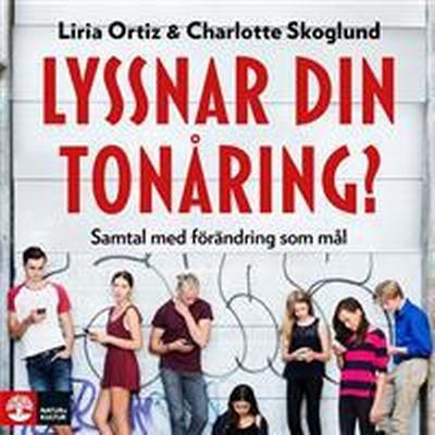Lyssnar din tonåring?: Samtal med förändring som mål (Ljudbok nedladdning, 2017)