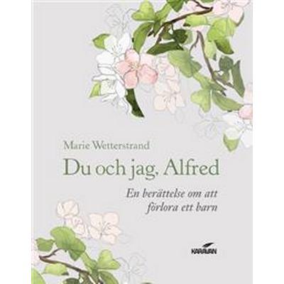 Du och jag, Alfred (E-bok, 2014)