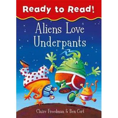 Aliens Love Underpants Ready to Read (Häftad, 2017)