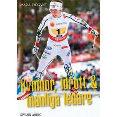 Kvinnor, idrott & manliga ledare (Ljudbok MP3 CD, 2017)