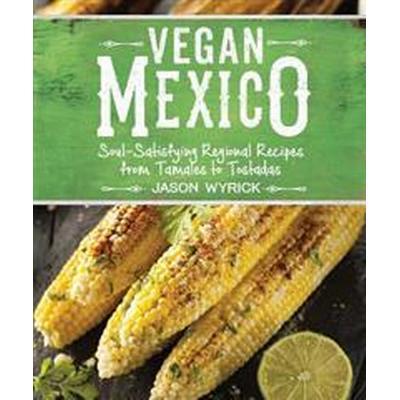 Vegan Mexico (Pocket, 2016)