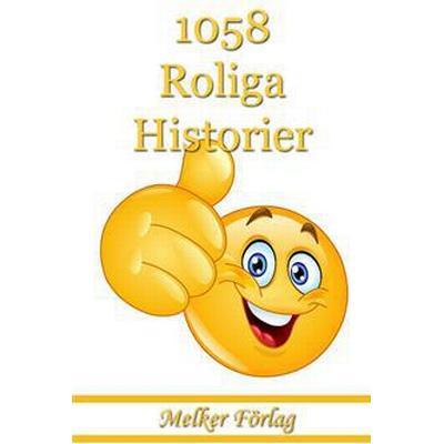 1058 Roliga Historier (E-bok, 2014)