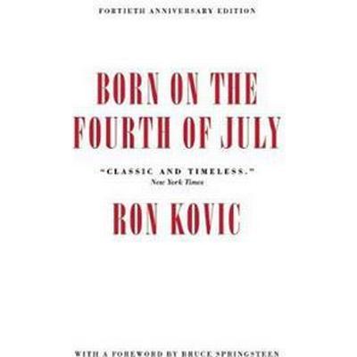 Born on the Fourth of July (Häftad, 2016)