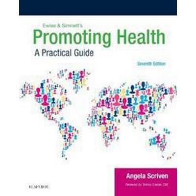 Ewles & Simnett's Promoting Health (Pocket, 2017)