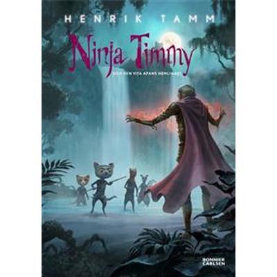 Ninja Timmy och den vita apans hemlighet (E-bok, 2016)