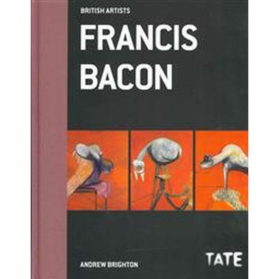 Francis Bacon (British Artists) (Inbunden, 2013)